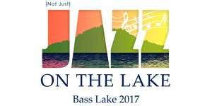 (Not Just) Jazz on the Lake, June 23rd, 2017, music by...