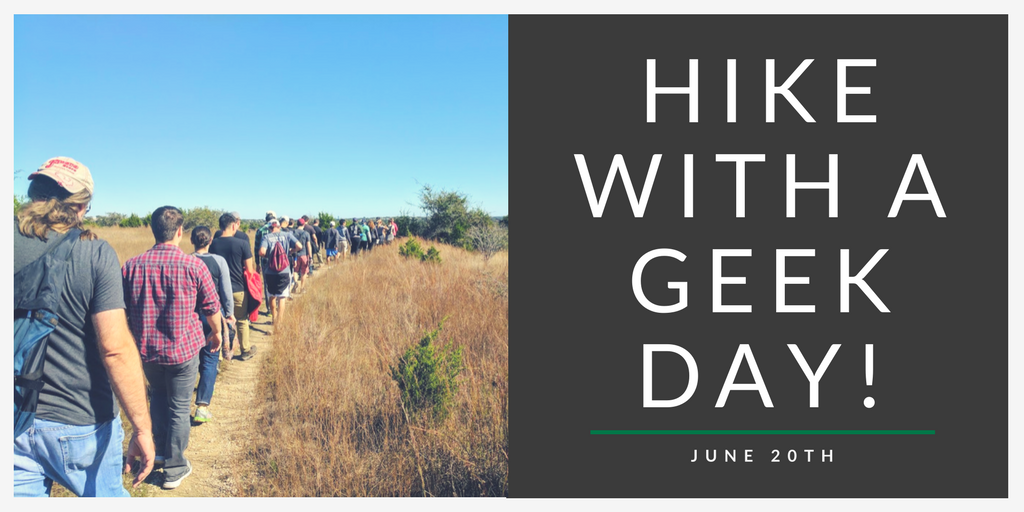 National Hike with a Geek Day! - San Antonio, TX