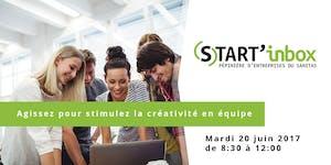 Start'inbox : Agissez pour stimulez la créativité en...