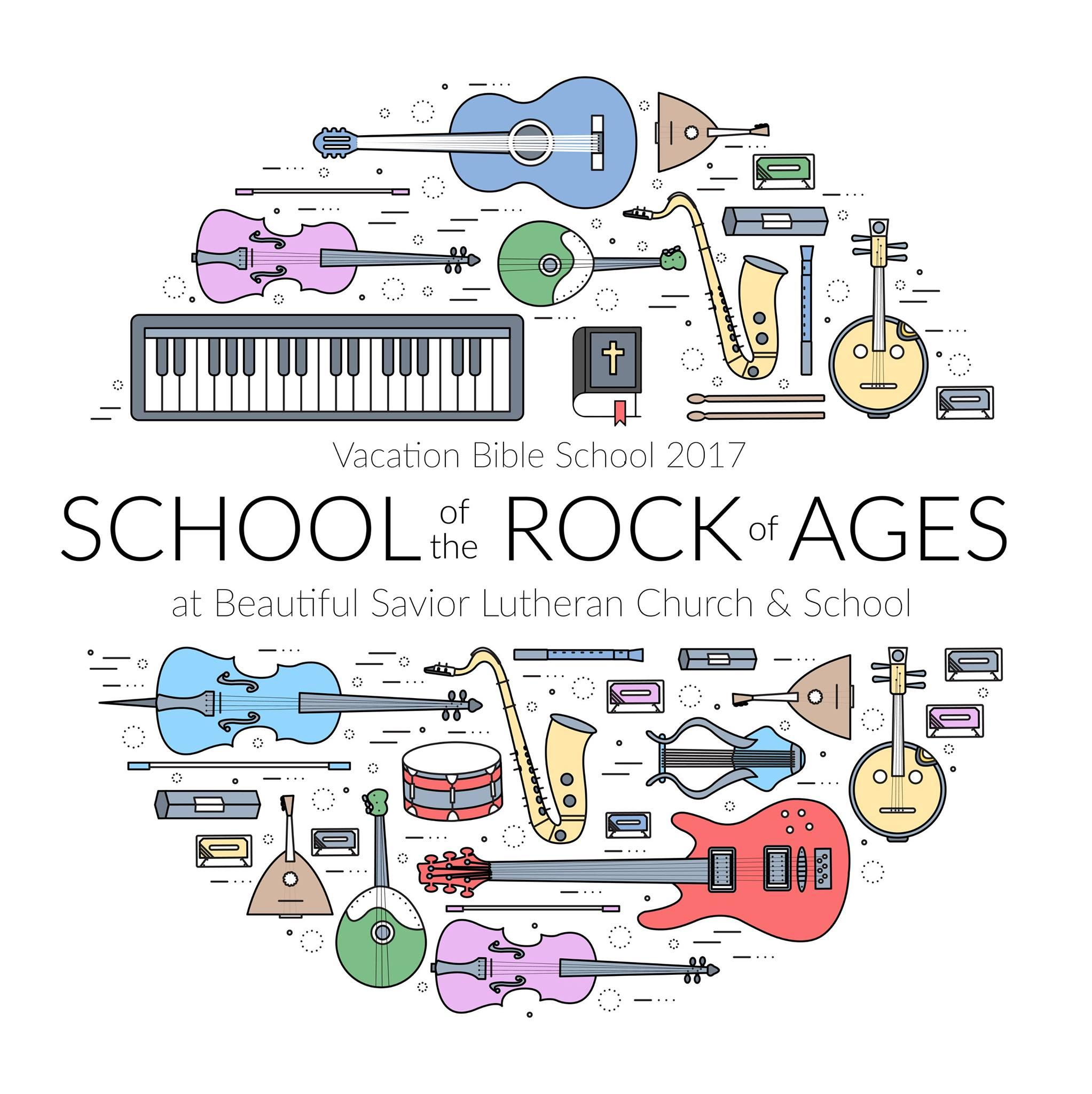 School of the Rock of Ages | Grove City, OH | Beautiful Savior Lutheran Church | June 19, 2017
