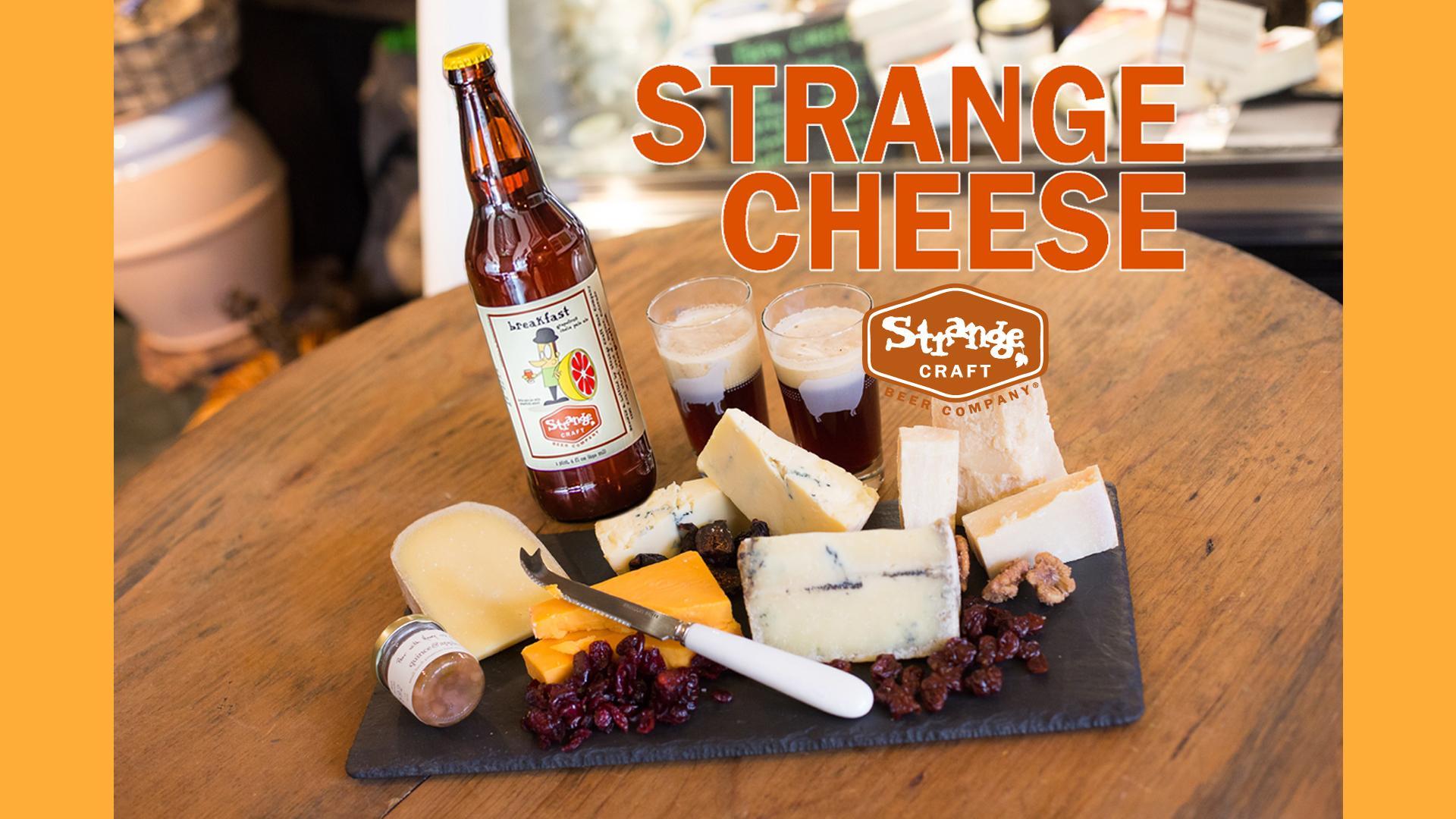 Strange Craft Beer & Cheese Pairing