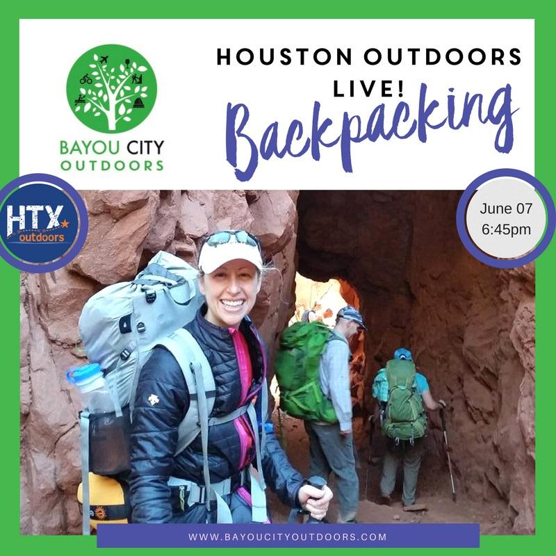 Houston Outdoors LIVE – Backpacking 101 by BCO & HTXO. Houston Outdoors LIVE – Backpacking 101 by BCO & HTXO