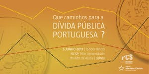 'Que caminhos para a dívida pública Portuguesa?'