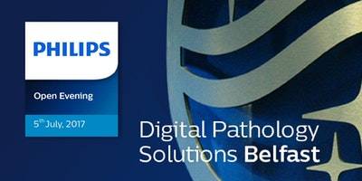 You are invited to Philips Digital Pathology Belfast open evening