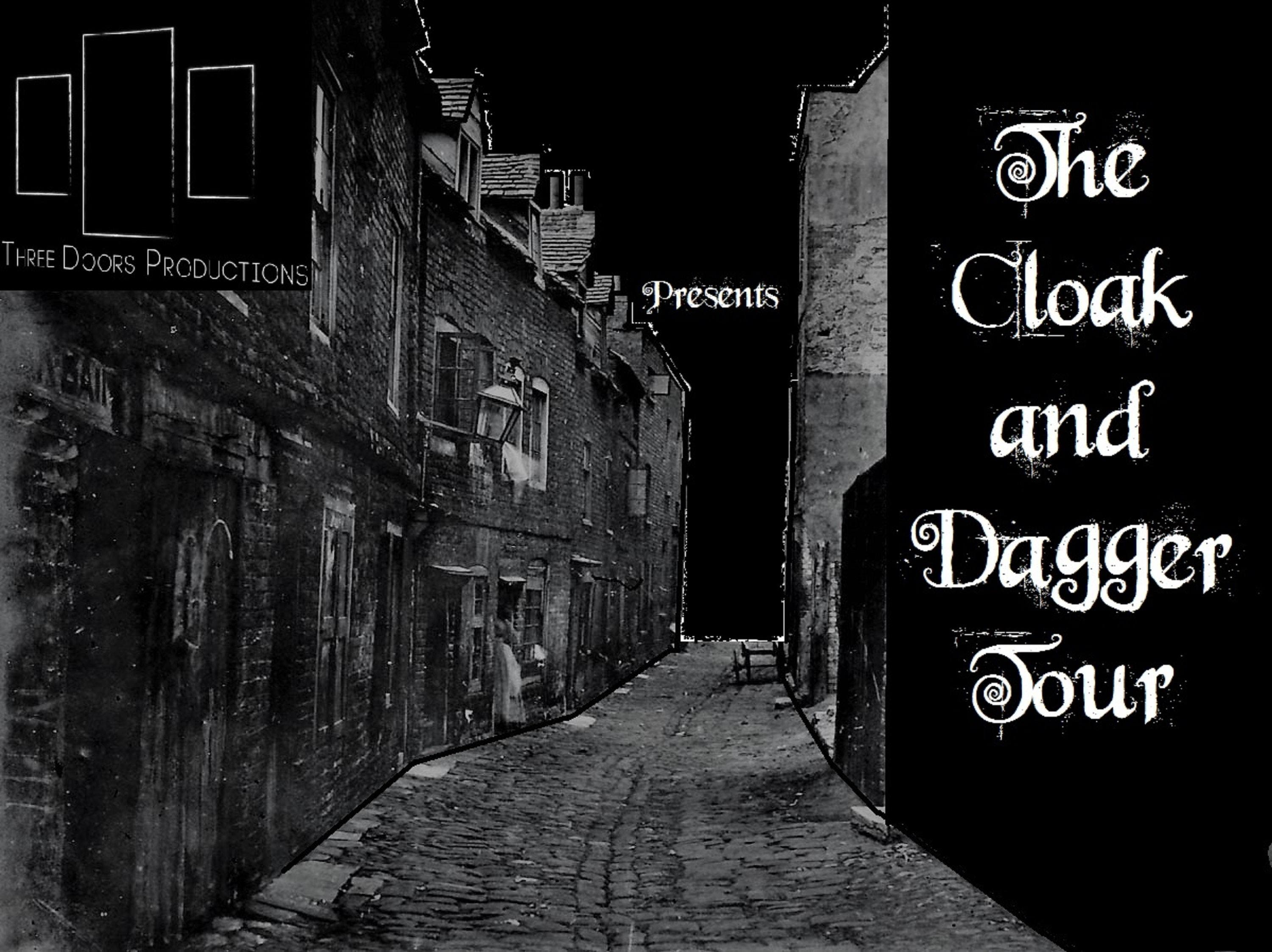 The Cloak and Dagger Tour