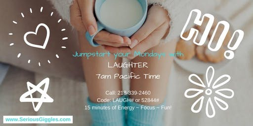 Laugh With Sarah Every Monday Morning! Call from anywhere -Phone event!