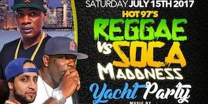 REGGAE VS SOCA MADDNESS YACHT PARTY MASSIVE B AND...