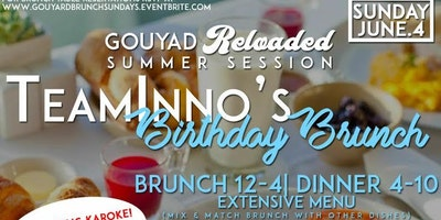 TEAMINNO BIRTHDAY BRUNCH | DAY PARTY (RESERVATIONS)