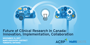 Future of Clinical Research in Canada