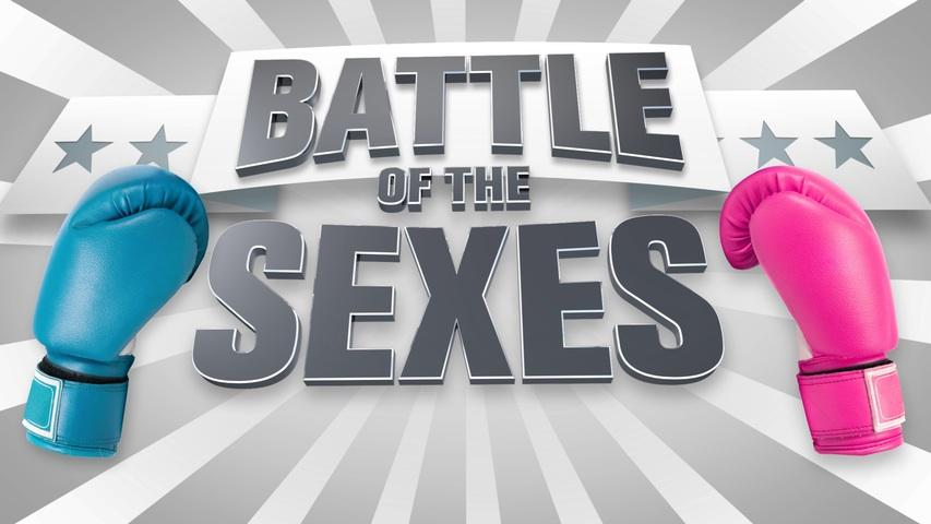 Battle of the Sexes . Battle of the Sexes
