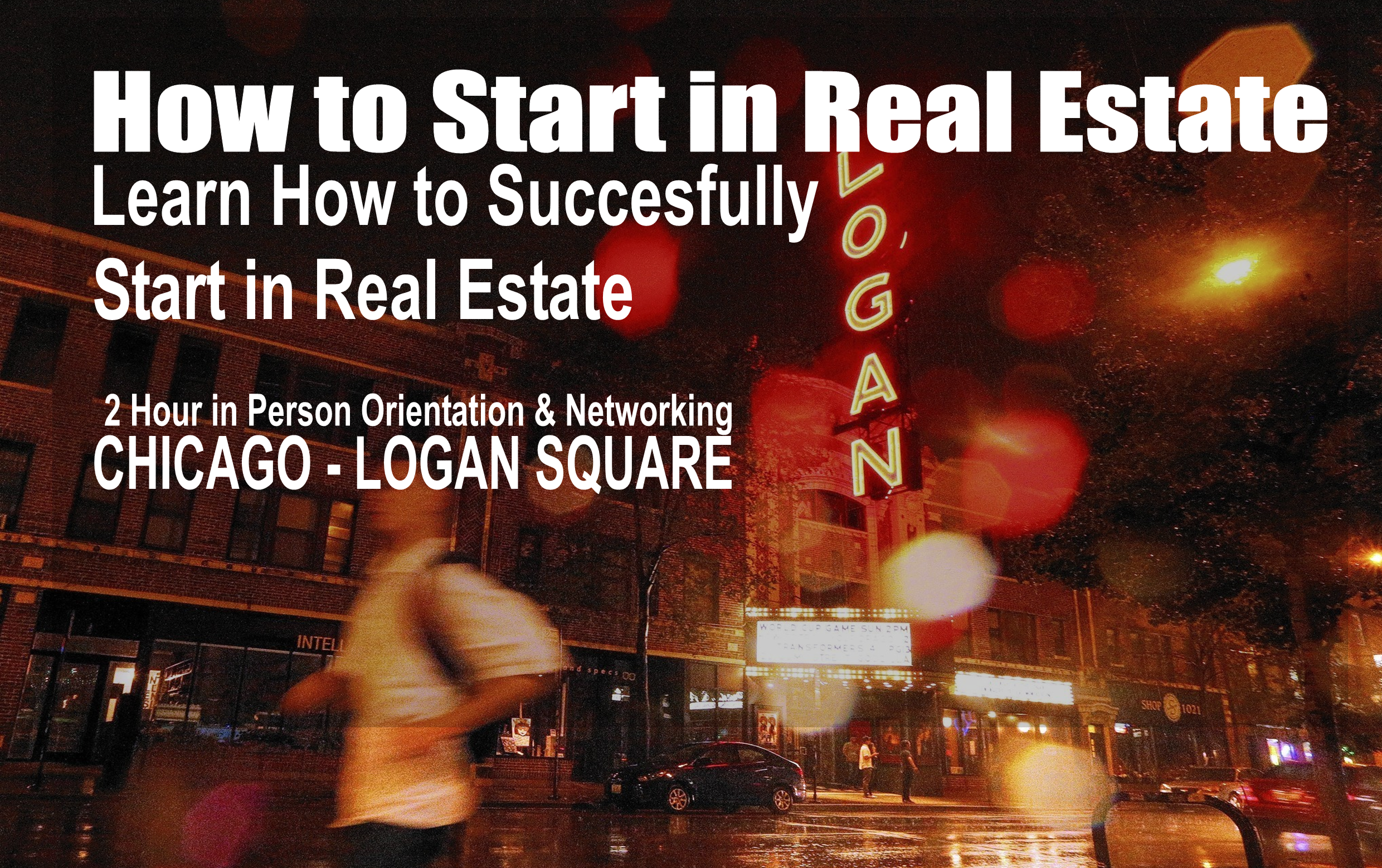 Getting Started in Real Estate - Logan Square