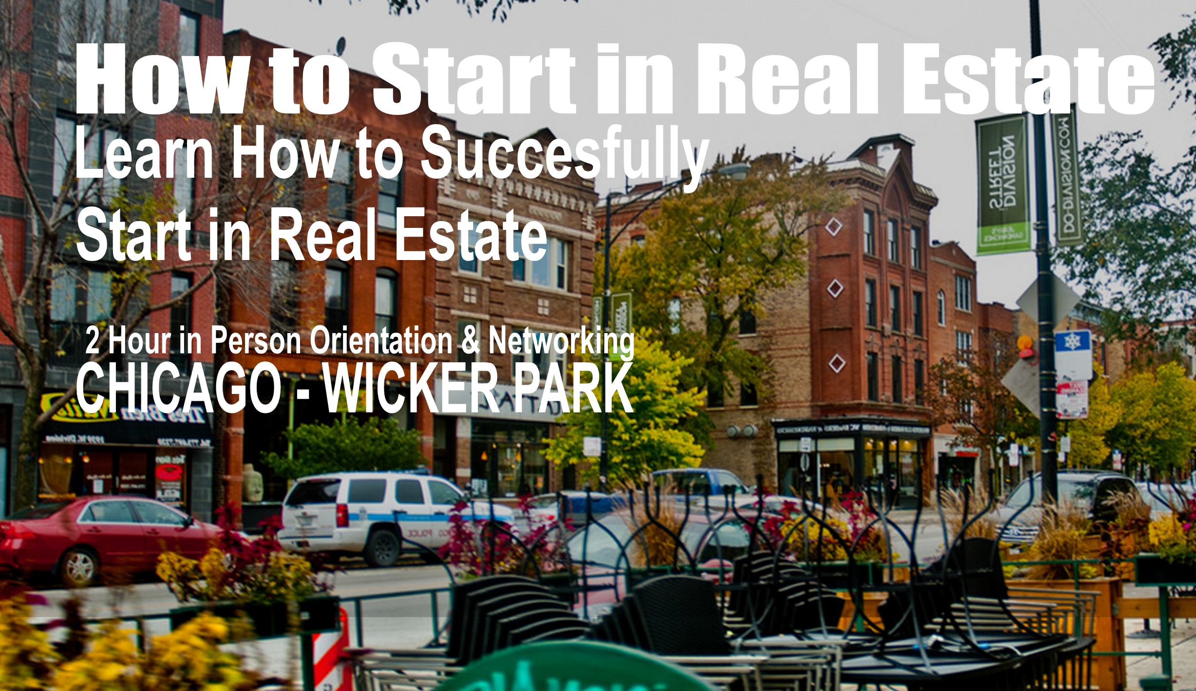 Getting Started in Real Estate - Wicker Park