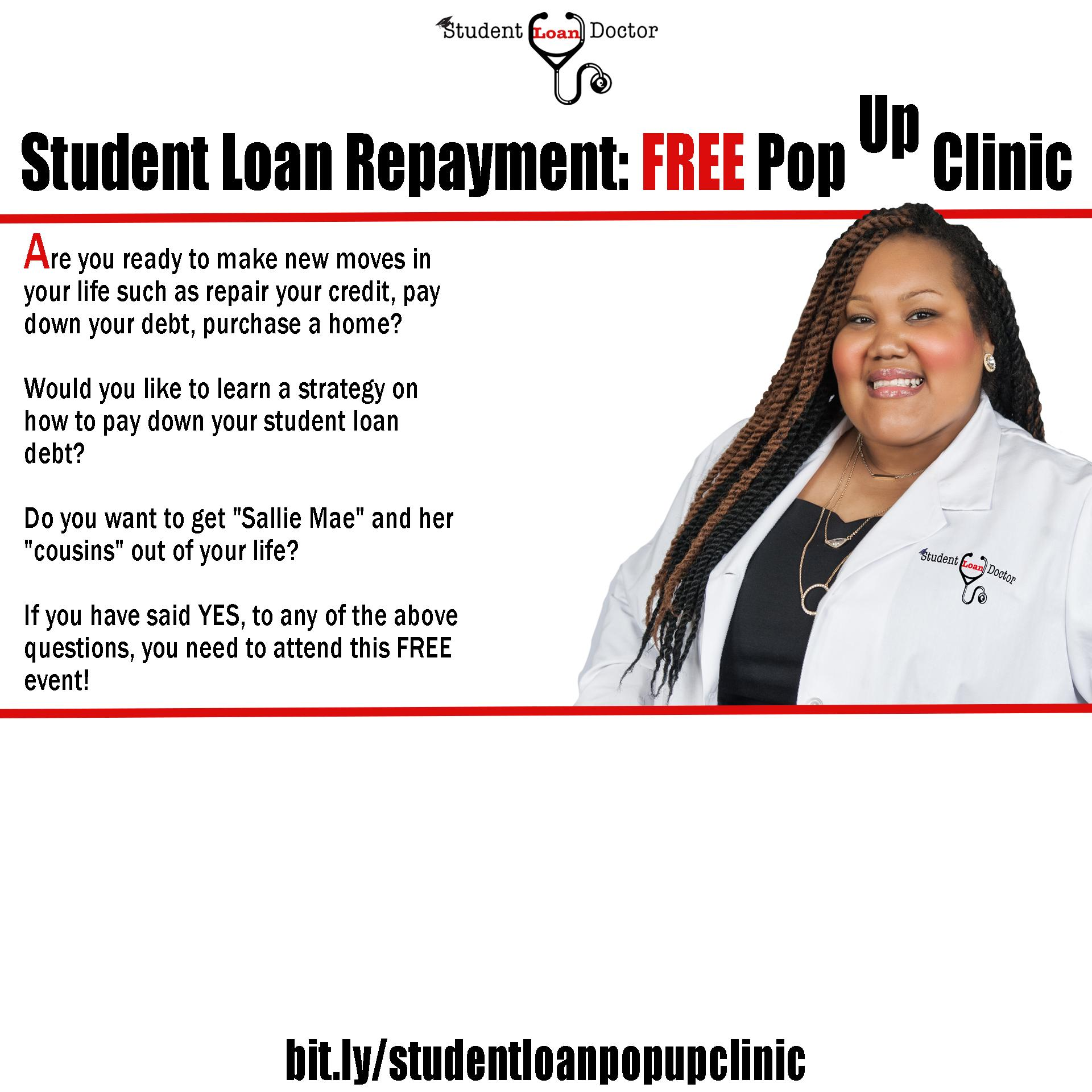 Free Student Loan Repayment Pop Up Clinic: Ph
