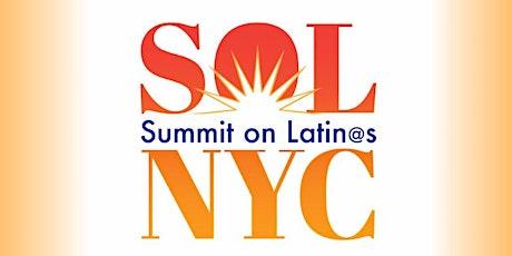 SOL Summit on Latin@s NYC tickets