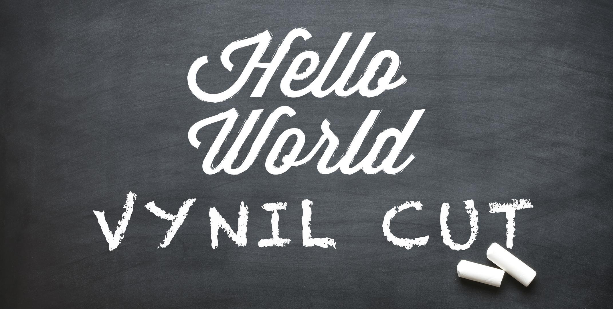 Hello World Vynil Cut!
