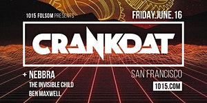 CRANKDAT at 1015 FOLSOM