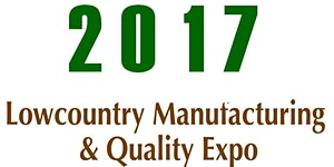 2017 Lowcountry Manufacturing & Quality Expo