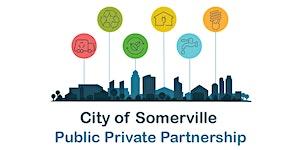 City of Somerville Public-Private Partnership Showcase