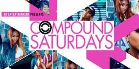 Compound | Compound Saturday's  tickets