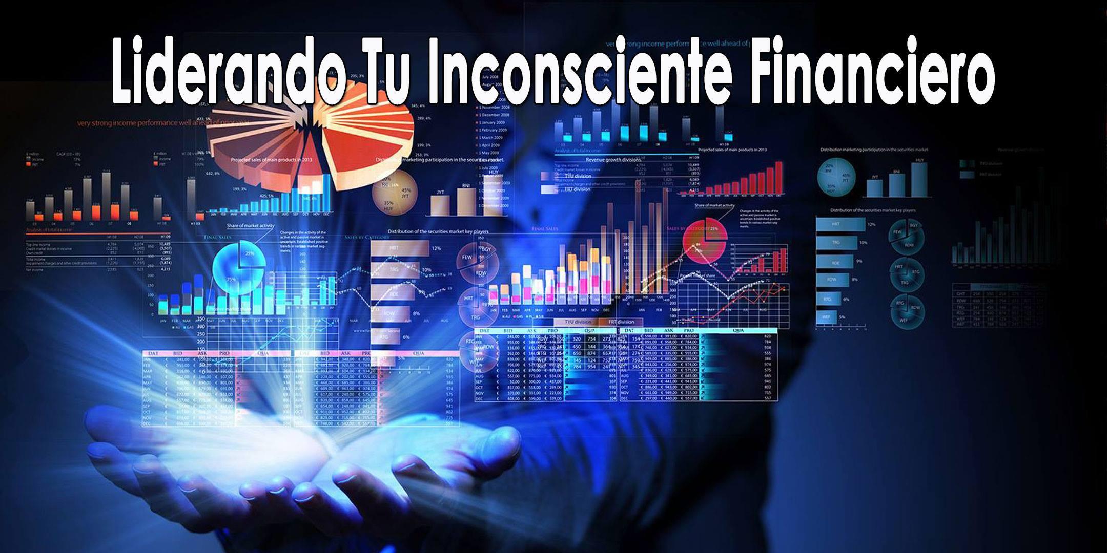 Liderando Tu Inconsciente Financiero