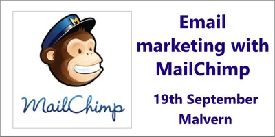 E-mail Marketing with MailChimp - Malvern, Worcester