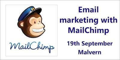 E-mail Marketing with MailChimp - Malvern, Worcester