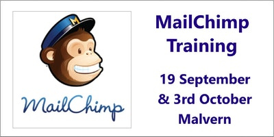 MailChimp Workshop Series Sept/Oct 2017 - Malvern, Worcester