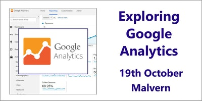 Exploring Google Analytics - Malvern, Worcester