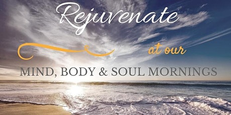 Mind, Body & Soul Mornings tickets
