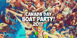 Canada Day Boat Party 2017 | Saturday July 1st...