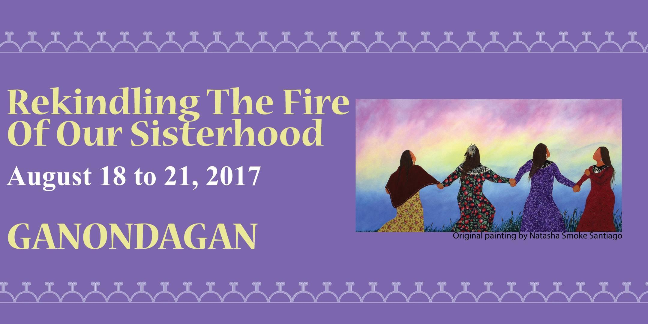 Rekindling the Fire of Our Sisterhood