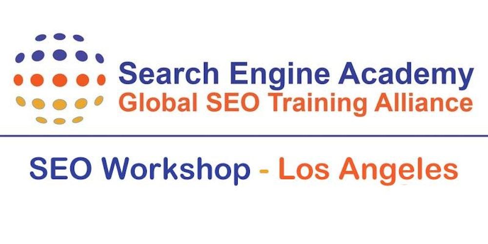 Complete SEO Training Workshop - Los Angeles, CA