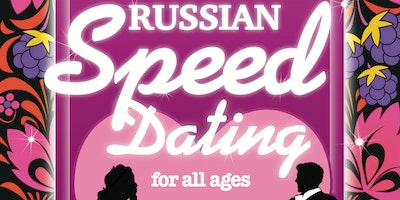 Russian Speed Dating