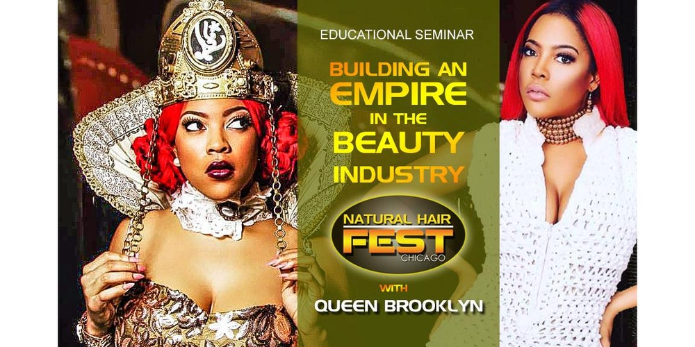 Building an empire in the beauty industry with queen brooklyn building an empire in the beauty industry with queen brooklyn tickets sun jul 16 2017 at 1200 pm eventbrite pmusecretfo Gallery