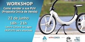 Workshop - Como Vender a sua PUV (Proposta Ùnica de...