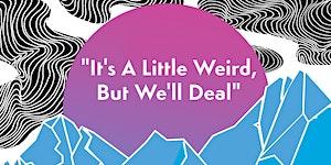 """IGDATC June 2017 - """"It's A Little Weird, But We'll..."""