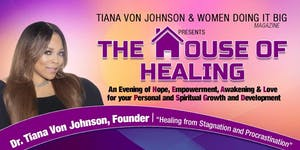 The House of Healing: An Evening Seminar for YOUR...