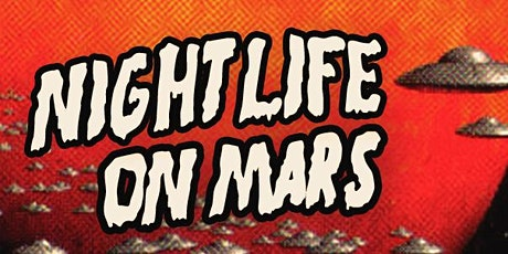 Nightlife on Mars: A Stand-Up Comedy Show tickets