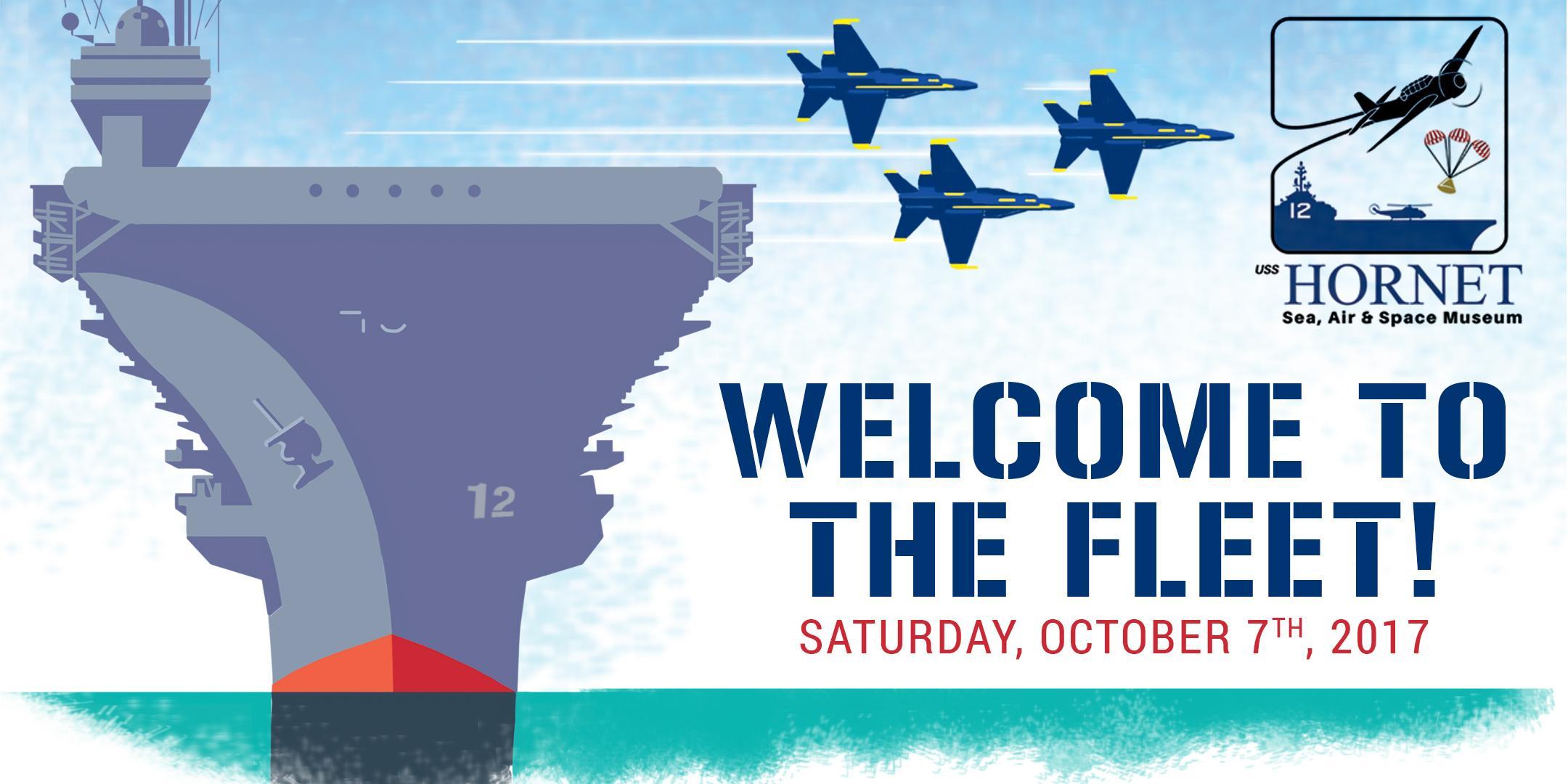 WELCOME TO THE FLEET- Fleet Week Celebration aboard USS Hornet ...