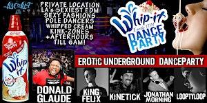 WHIP IT! Erotic Underground Dance Party