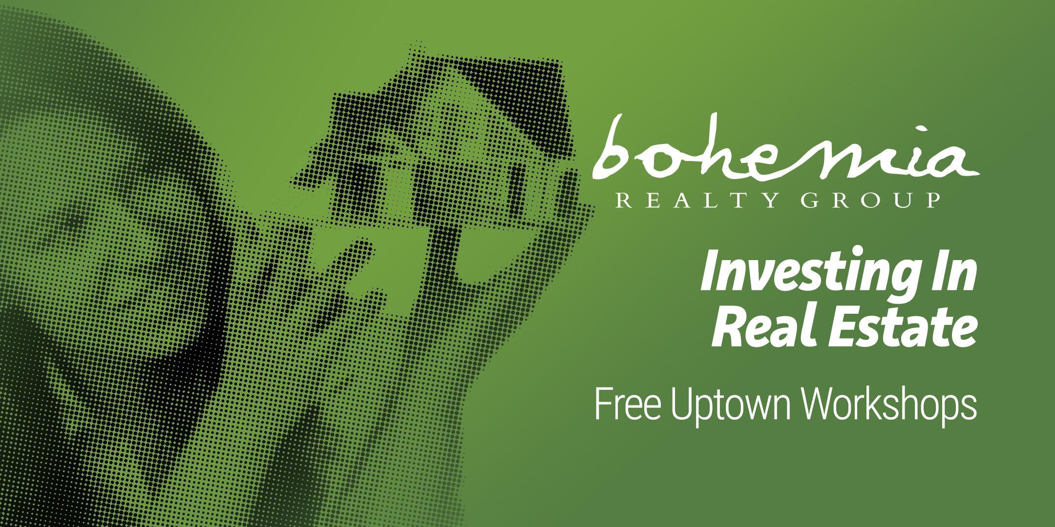 Investing in Real Estate Community Workshop