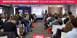 MARKETING BUSINESS SUMMIT 2017 MILANO - EVENTO SEO,...