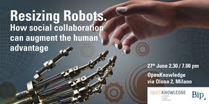 Resizing Robots. How Social Collaboration Can Augment...