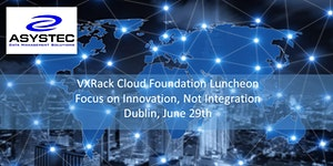 VXRack Cloud Foundation Luncheon: Focus On Innovation,...