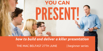 YOU CAN PRESENT!   How to build and deliver a killer presentation!