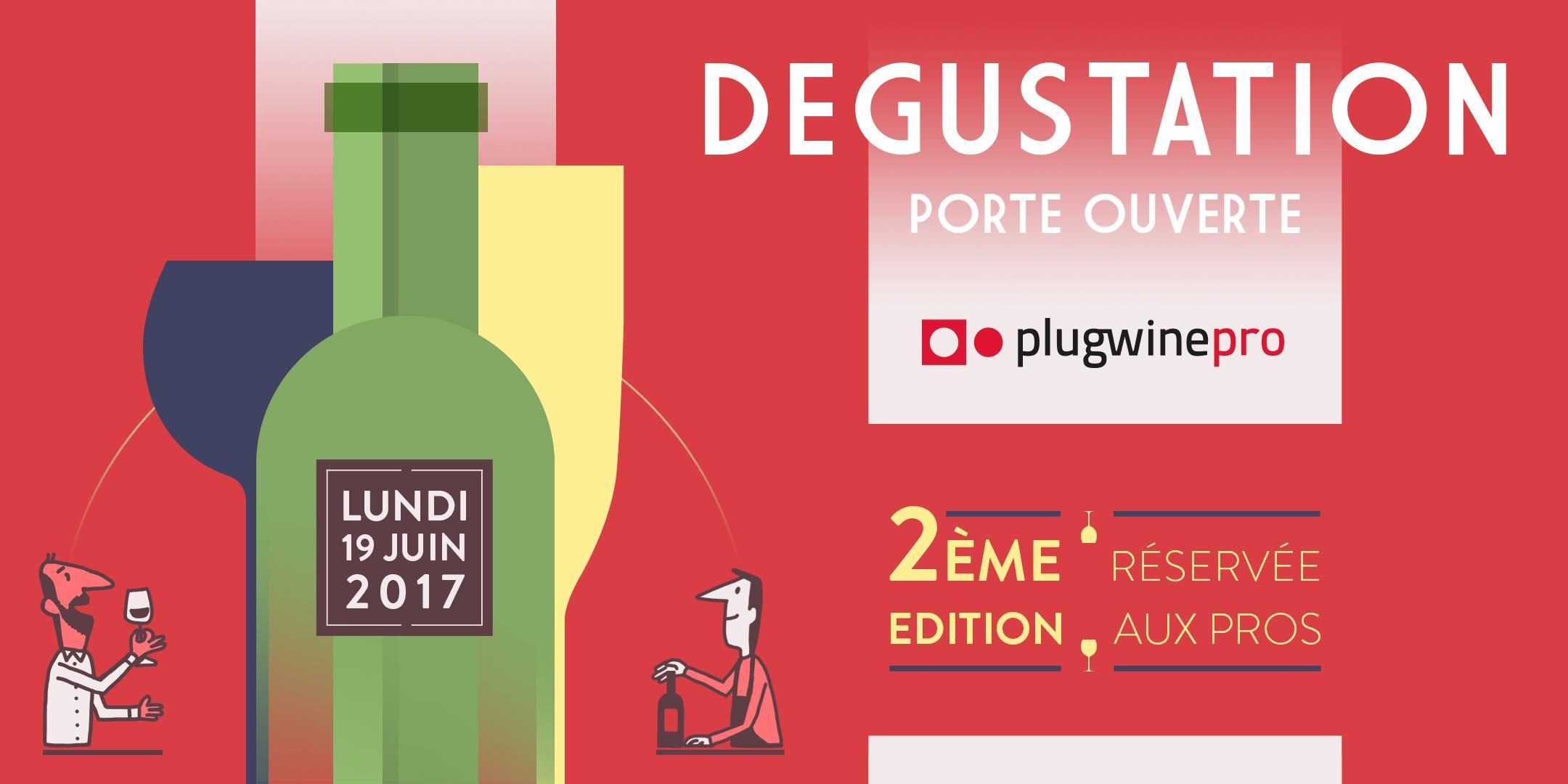 Dégustation PlugwinePro / 2ème édition