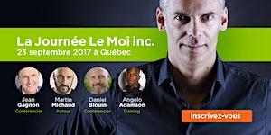 La Journée Le Moi inc. édition 2017 à Québec
