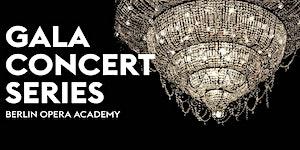 Berlin Opera Academy Gala Concert Series #3