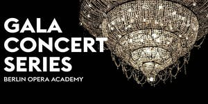 Berlin Opera Academy Gala Concert Series #5