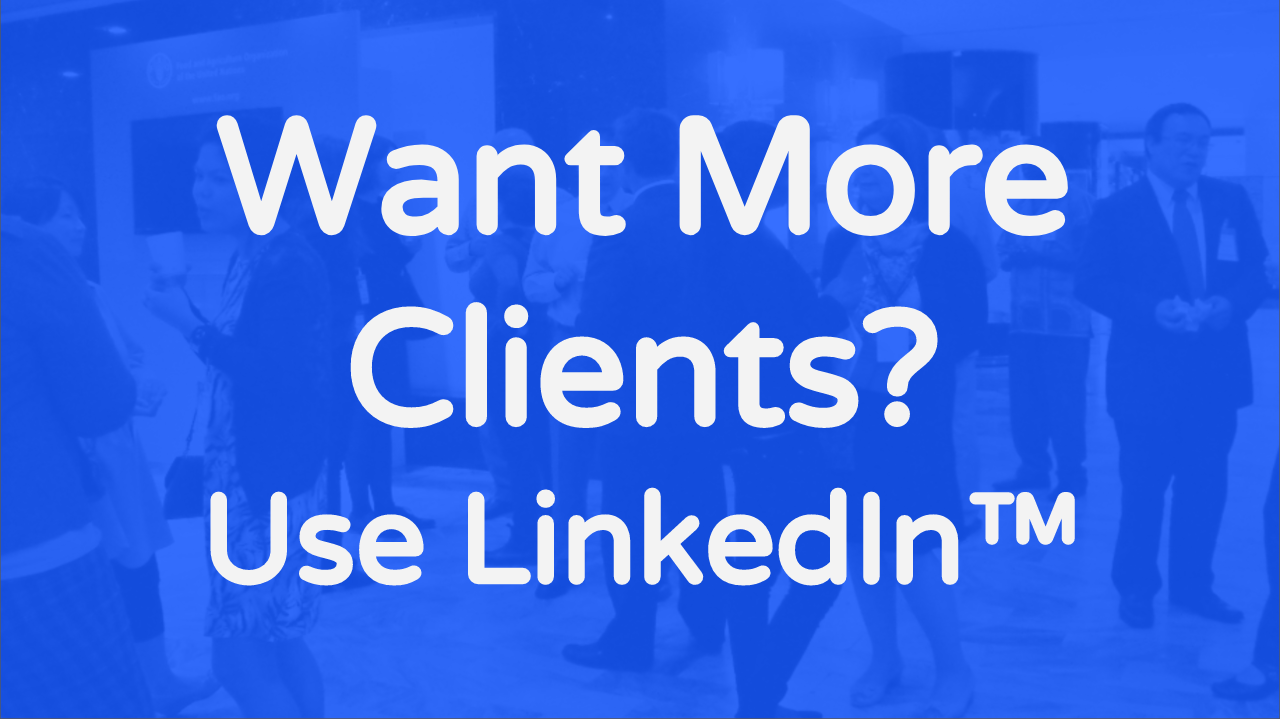 Get Clients With LinkedIn (Masterclass FREE)